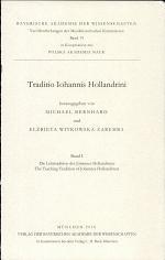 Traditio Iohannis Hollandrini: Die Lehrtradition des Johannes Hollandrinus