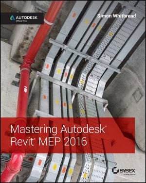 Mastering Autodesk Revit MEP 2016 PDF