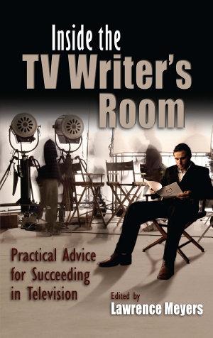 Inside the TV Writer s Room