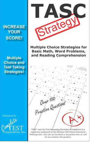TASC Test Strategy  Winning Multiple Choice Strategies for the TASC Exam