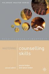 Mastering Counselling Skills: Edition 2