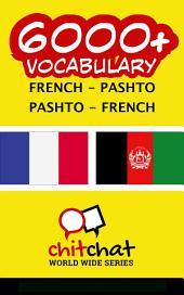 6000+ French - Pashto Pashto - French Vocabulary