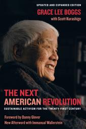 The Next American Revolution: Sustainable Activism for the Twenty-First Century, Edition 2