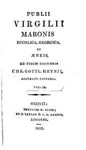 Bucolica, Georgica, et Aeneis: Volume 2