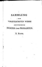 Sammlung der vorzüglichsten Werke deutscher Dichter und Prosaisten: Bände 10-11