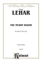 The Merry Widow: Vocal (Opera) Score