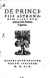 De principiis astronomiae libri duo