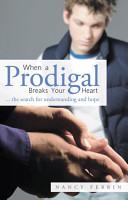 When A Prodigal Breaks Your Heart PDF