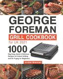 George Foreman Grill Cookbook for UK 2021