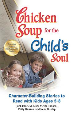 Chicken Soup for the Child s Soul PDF
