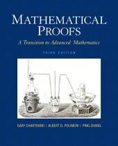 Mathematical Proofs: A Transition to Advanced Mathematics, Edition 3