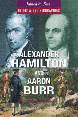 Alexander Hamilton and Aaron Burr