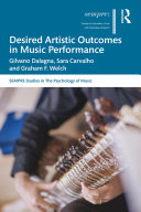 Desired Artistic Outcomes in Music Performance
