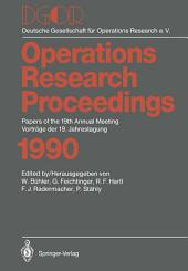 DGOR: Papers of the 19th Annual Meeting / Vorträge der 19. Jahrestagung