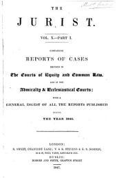 The Jurist ..: Volume 10, Part 1