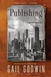 Publishing: A Writer's Memoir