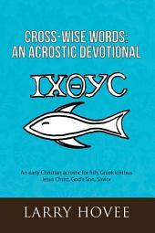 Cross-Wise Words: An Acrostic Devotional