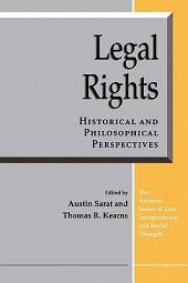 Legal Rights: Historical and Philosophical Perspectives