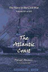 The Atlantic Coast: The Army and Navy in The Civil War
