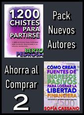 Pack Nuevos Autores Ahorra al Comprar 2: 1200 Chistes para partirse, de Berto Pedrosa & Cómo crear fuentes de ingresos pasivos para lograr la libertad financiera, de Sofía Cassano