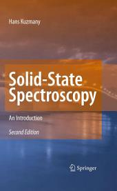 Solid-State Spectroscopy: An Introduction, Edition 2