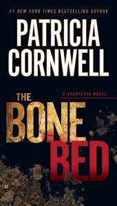 The Bone Bed: Scarpetta