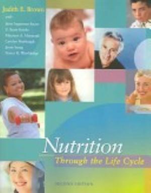 Nutrition Through The Life Cycle With Infotrac