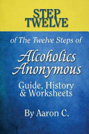 Step 12 of the Twelve Steps of Alcoholics Anonymous PDF