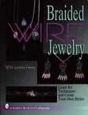 Braided Wire Jewelry