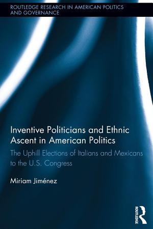 Inventive Politicians and Ethnic Ascent in American Politics PDF