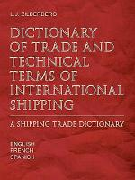 Dictionary of Trade and Technical Terms of International Shipping