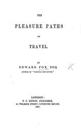 The Pleasure Paths Of Travel Book PDF