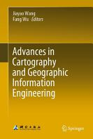 Advances in Cartography and Geographic Information Engineering PDF