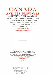 Canada and its provinces: a history of the Canadian people and their institutions by one hundred associates, Volume 7