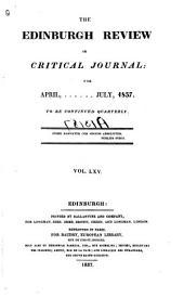 The Edinburgh Review: Or Critical Journal, Volume 65