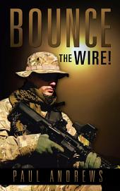 Bounce The Wire!