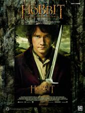 The Hobbit: An Unexpected Journey: Easy Piano Sheet Music Selections from the Motion Picture