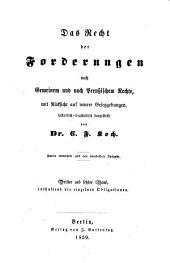 Das Recht der Forderungen nach gemeinem und nach preußischem Rechte: mit Rücksicht auf neuere Gesetzgebungen. enthaltend die einzelnen Obligationen, Band 3,Ausgabe 1