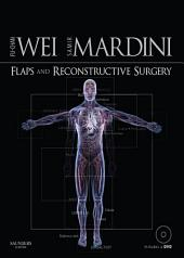 Flaps and Reconstructive Surgery E-Book