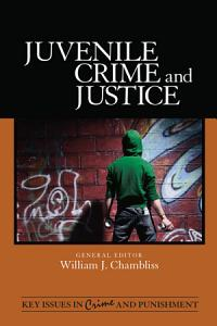 Juvenile Crime and Justice PDF