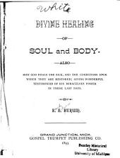 Divine Healing of Soul and Body: Also, how God Heals the Sick
