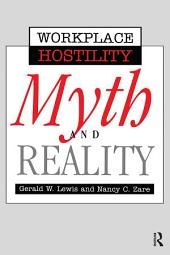 Violence In The Workplace: Myth & Reality