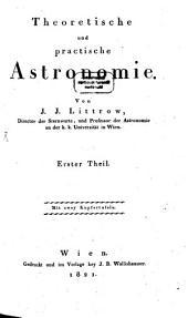 Theoretische und practische Astronomie. 1. Sphärische Astronomie