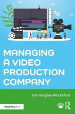 Managing a Video Production Company