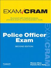 Police Officer Exam Cram: Edition 2