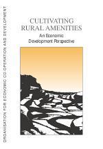 Cultivating Rural Amenities An Economic Development Perspective