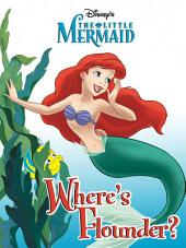The Little Mermaid: Where's Flounder?