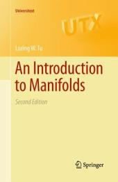 An Introduction to Manifolds: Edition 2