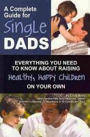 A Complete Guide for Single Dads PDF