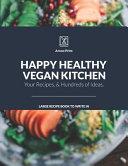 Happy Healthy Vegan Kitchen